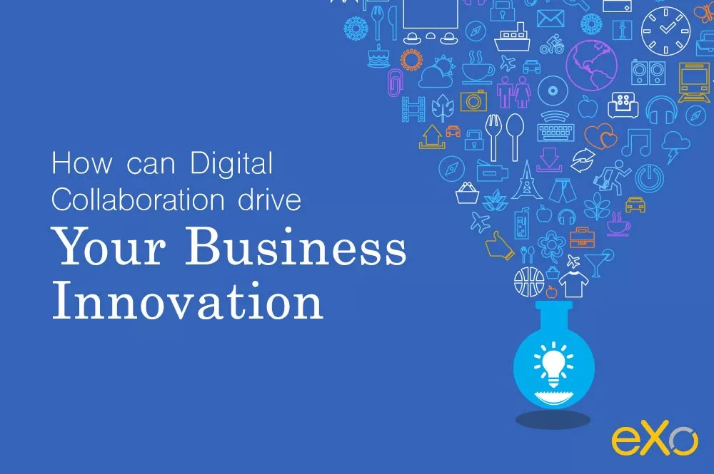 when digital collaboration meets business innovation