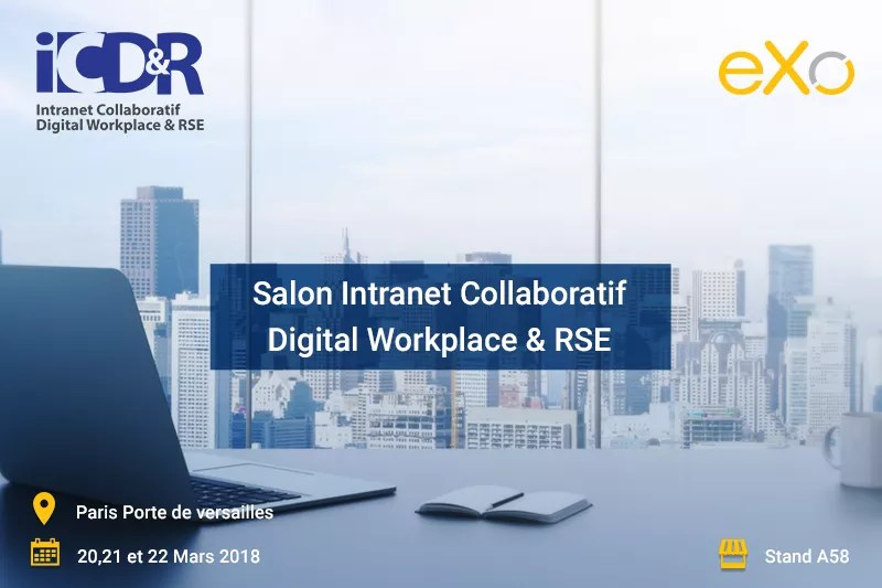 Salon Intranet, Collaboratif Digital Workplace, RSE