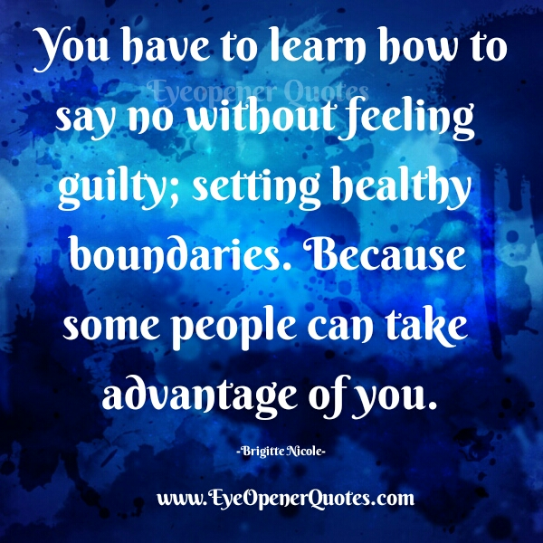 Quotes About People Taking Advantage You