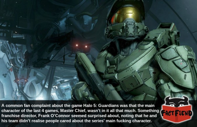 That time the people making a Halo game didn t know who the main     There are like 3 characters of note in the Halo series and two thirds of  them spend most of the series inside the same suit of armor