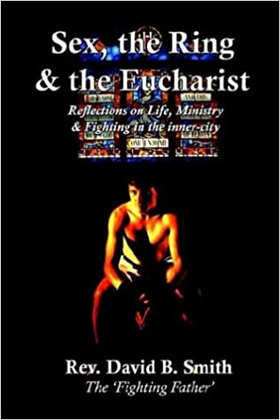 Sex, the Ring and the Eucharist