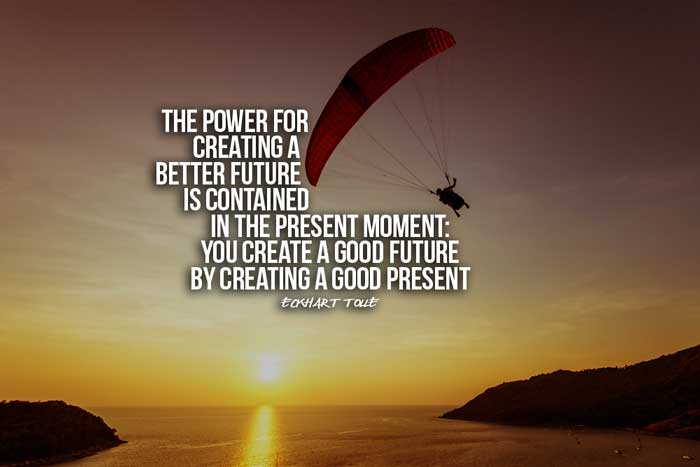 Quotes About Focusing Present