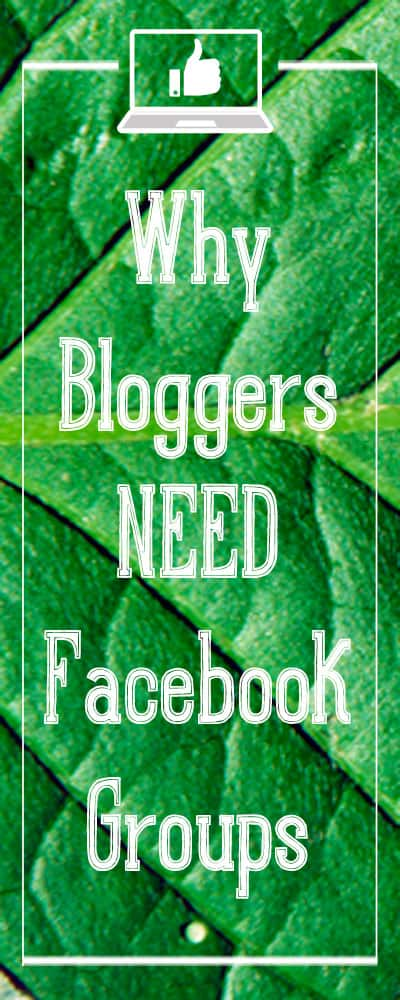 bloggers-need-facebook-groups-pin