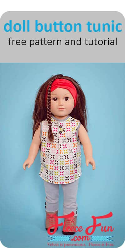 DIY Tutorial on how to make this adorable Doll Button Tunic using a FREE pattern! This adorable free pattern for a button tunic for an 18″ doll is a great gift! Follow the step by step tutorial to make this doll wardrobe staple. A perfect gift for the American Girl Doll fan in your life!