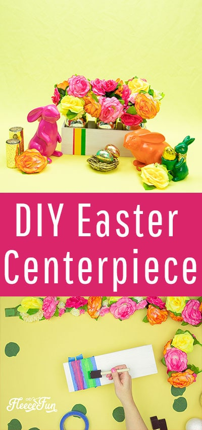 Easter Centerpiece DIY – Bright and Fun!