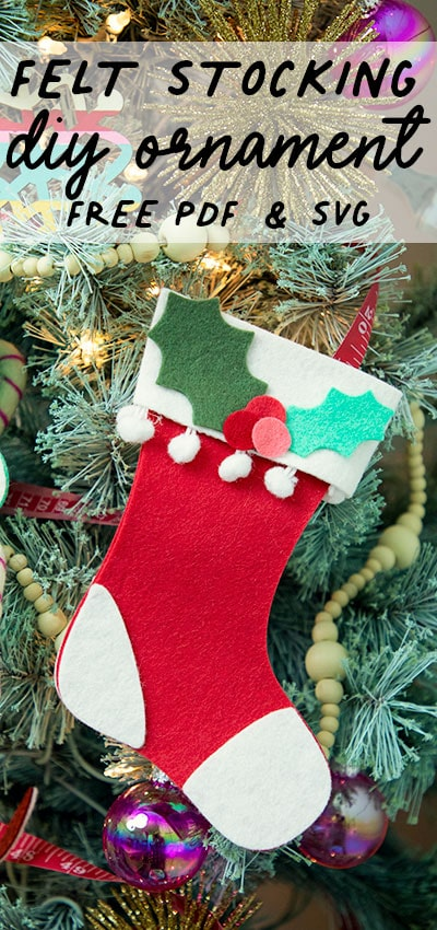 This Felt Stocking Ornament  DIY with FREE template can be sued so any ways! Hand it on the tree, string it from garland or use it to hold a gift card!  The best part about this Christmas tree ornament is that it is No Sew!