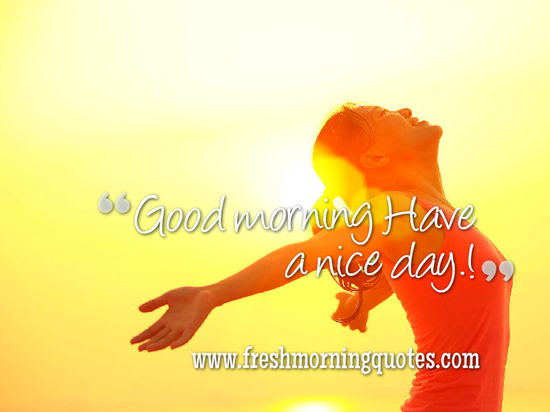 Quotes Day Wonderful Good Morning