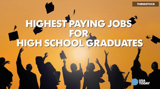 Highest paying jobs for high school graduates