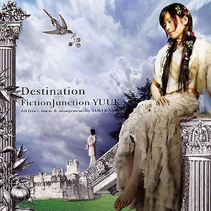Destination Fictionjunction Yuuka Generasia