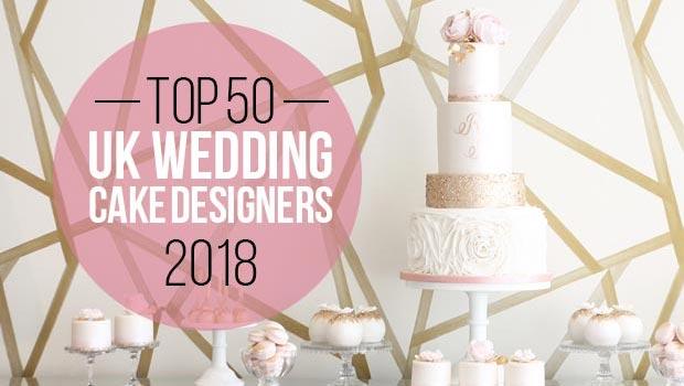 Uk S Top 50 Wedding Cake Designers 2018