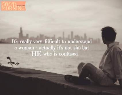 24 Confused Quotes about Life and Love with Images Confused love quote for him
