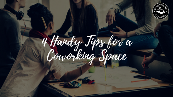 4-handy-tips-for-a-coworking-space