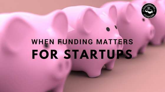 When funding matters for startups