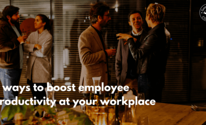 6 ways to boost employee productivity at workplace