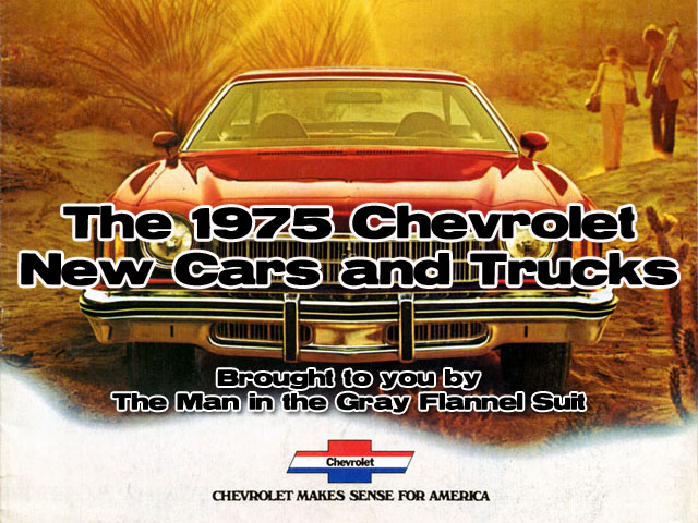 1975 Chevrolet New Car and Truck Advertisements   grayflannelsuit net Retrotisements    1975 Chevrolet New Car and Truck Lineup