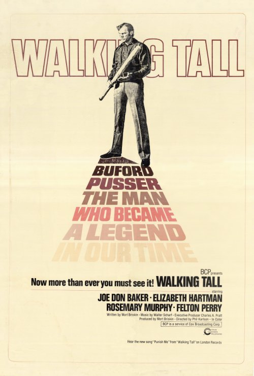 Walking Tall 1973 The Grindhouse Cinema Database