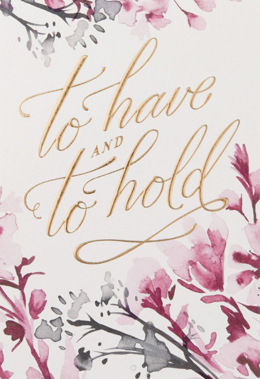 To Have and To Hold Wedding Card - Greeting Cards - Hallmark