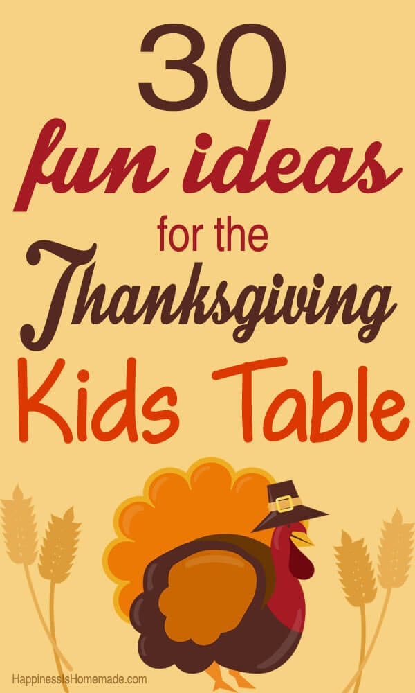 30 Super Fun Thanksgiving Kids Table Ideas