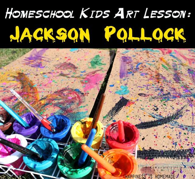 Homeschool Art Lesson - Jackson Pollock and Drip Painting