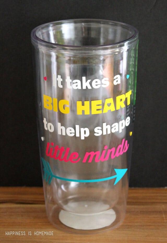 Teacher Gift Idea - It Takes a Big Heart to Help Shape Little Minds Cup