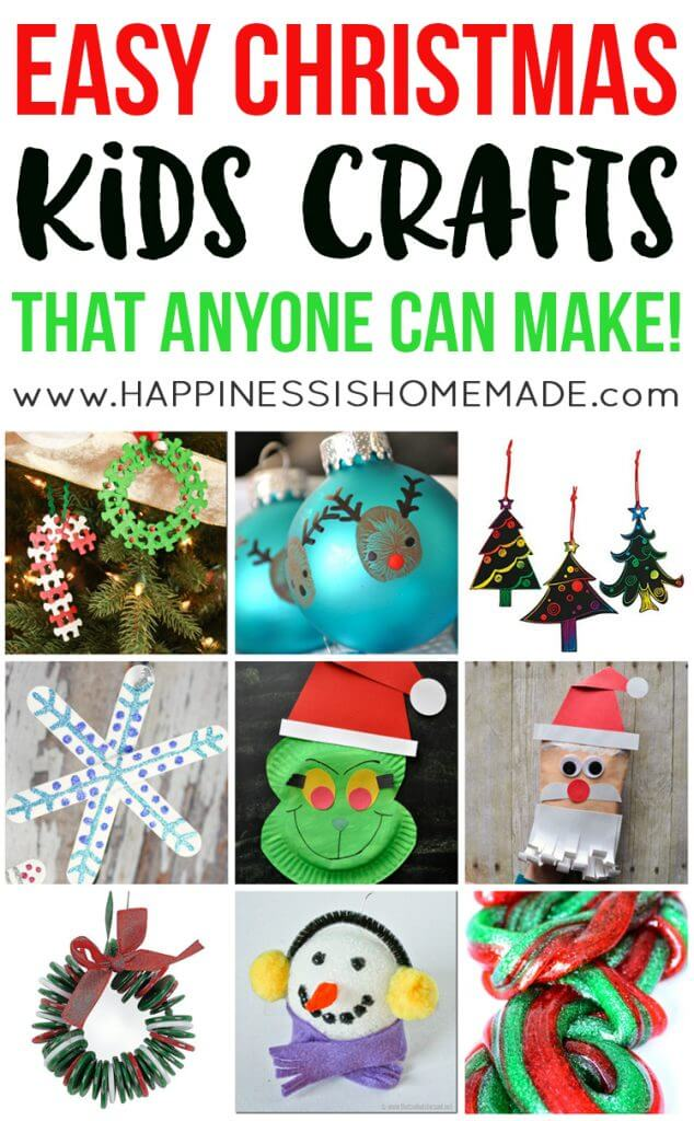 """Christmas crafts for kids collage with """"Easy Christmas Kids Crafts That Anyone Can Make"""" text"""