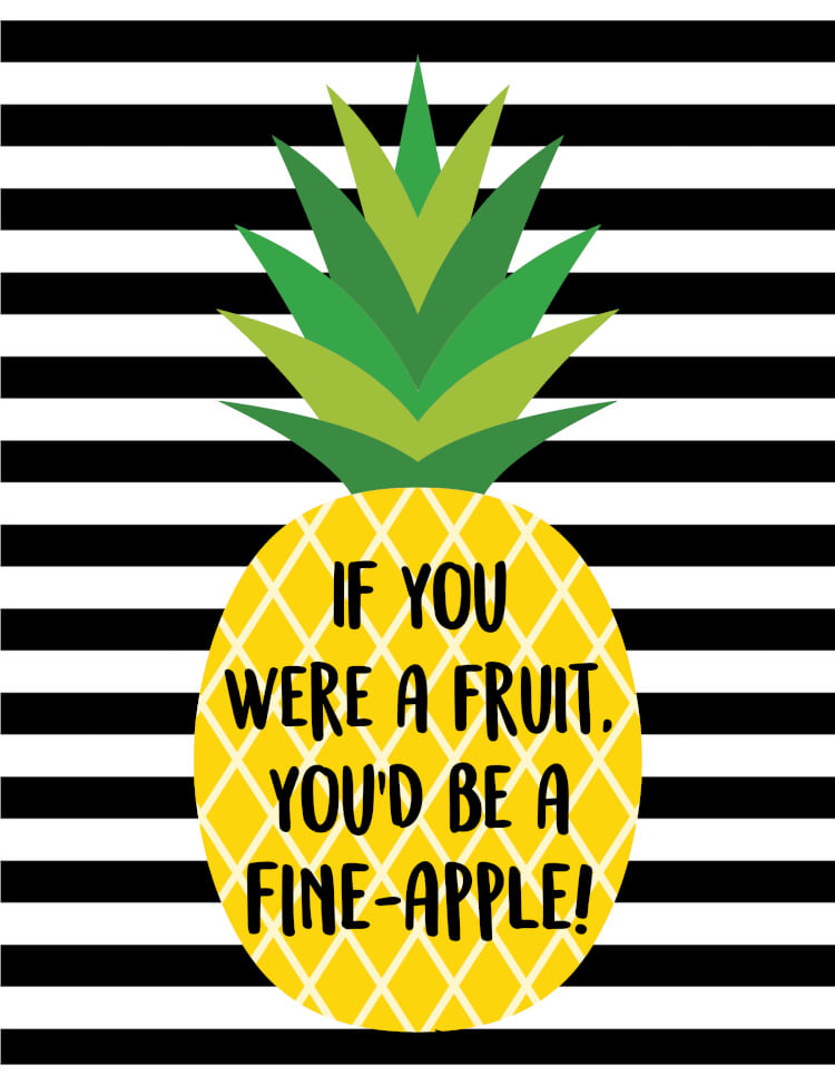 """""""If you were a fruit, you'd be a fine-apple!"""" These cute pineapple printables will make a fantastic and stylish addition to your home decor!"""
