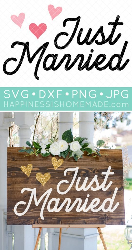 Just Married SVG Wedding SVG Just Married Sign
