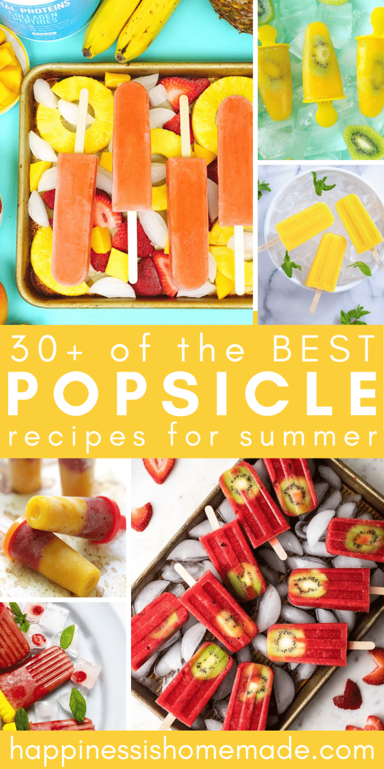 """collage of """"30 of the BEST Popsicle Recipes for Summer"""""""