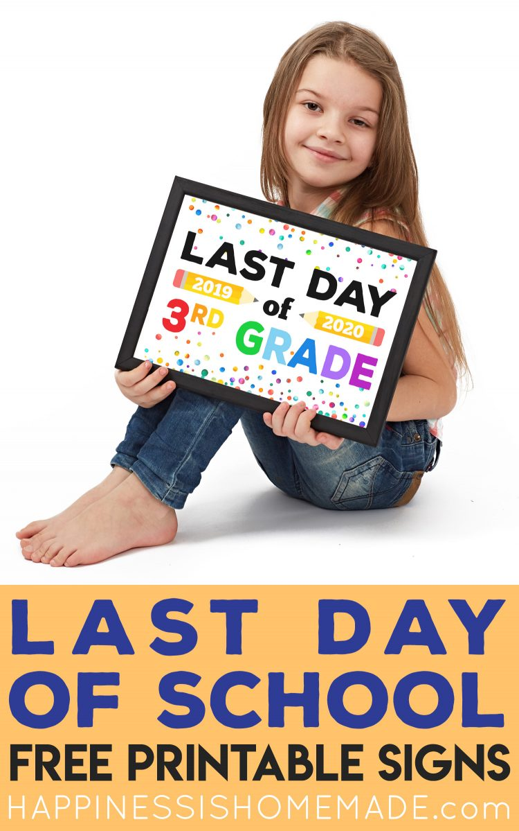 Printable Last Day of School Signs graphic with girl holding sign