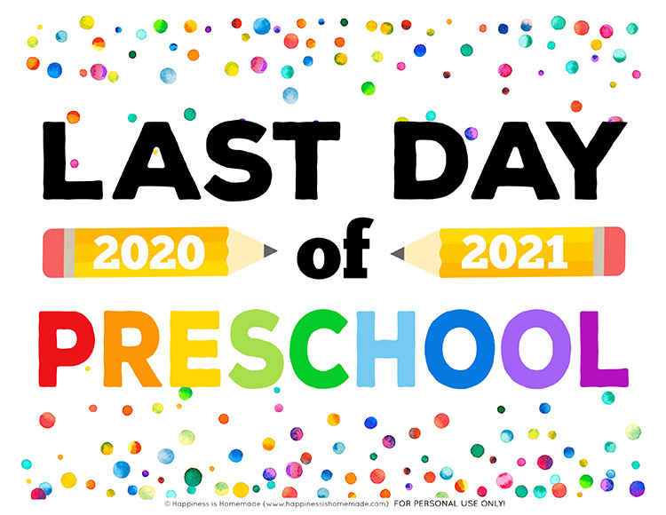 Last Day of Preschool Sign 2021 Graphic