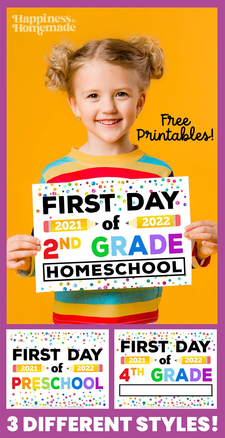 Graphic of Free Printable First Day of Homeschool Signs - 3 Styles of First Day of School Signs