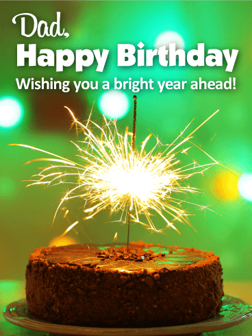 Wishing You A Bright Year Happy Birthday Card For Father