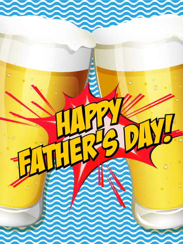 Cheers To Dad Happy Father S Day Card Birthday