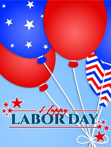 Fun Balloon Happy Labor Day Card Birthday Amp Greeting