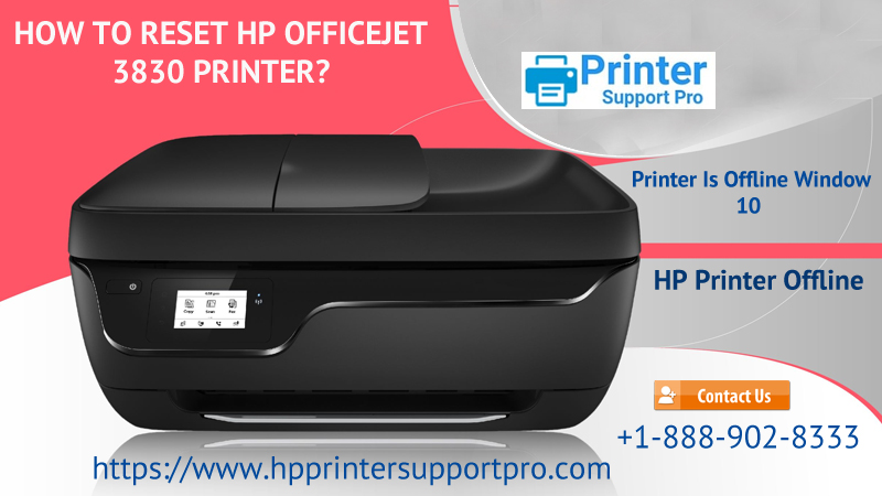 How To Reset Hp Officejet 3830 Printer Call 1 855 473 4440