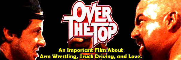 I-Mockery.com | Over The Top: An Important Film About Arm ...