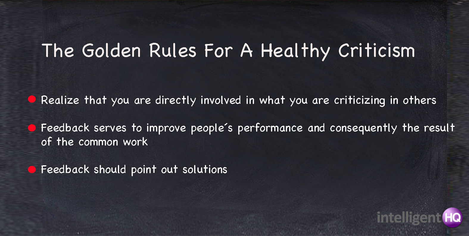 The golden rules for a healthy criticism Intelligenthq
