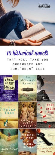 10 amazing novels that will take you to a different time   It s     10 amazing historical novels that will take you to another place and time   I love