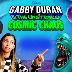 Gabby Duran & the Unsittables Cosmic Chaos