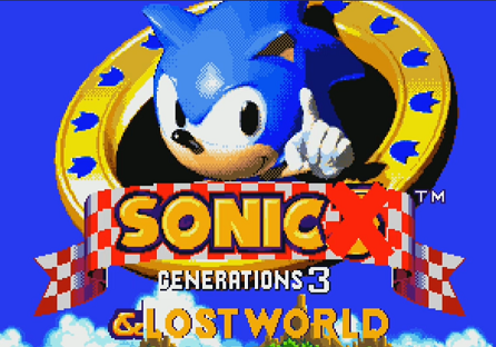 Sonic Generations 3 & Lost World