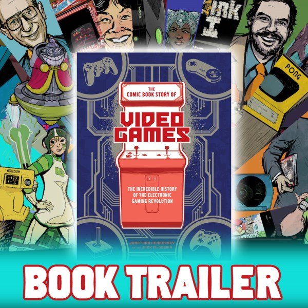 Comic Book Story of Video Games   Jonathan Hennessey Trailer  The Comic Book Story of Video Games