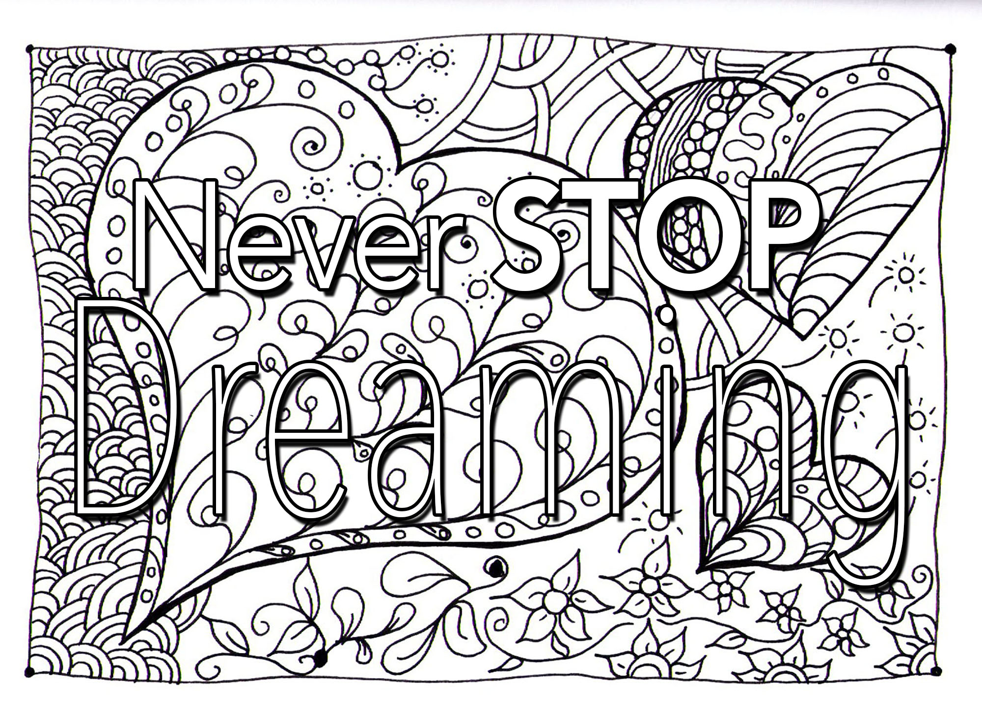 Quote Never Stop Dreaming Quotes Coloring Pages Coloring Pages