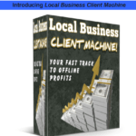 Local Business Client Machine Pro WSO & OTO Upgrade by Lee Cole Review – Best Training Course and Proposal Genie Software Reveal to Creating a Six-Figure Offline Business in Less Than Six Months with No Cash in the Bank, No Prior Experience, And Virtually No Knowledge of Internet Marketing