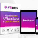 AffiliStores PRO AI Affiliate Stores Software & OTO Upsell by Glynn Kosky Review & OTO – Best Artificial Intelligence AI Automated Affiliate Stores Software to Creates 1-Click Affiliate Stores from Huge eCommerce Network Complete with Unlimited Products Selection, Auto Generate Content, Premium Affiliate Stores Themes, and 100% FREE Organic & Viral Traffic Included
