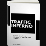 Traffic Inferno System WSO & OTO by Tony LaRocco Review – Best New Traffic System to Drive Unlimited endless traffic to your affiliate promotions and easily boost 50x to 1000x your traffic and profits overnight