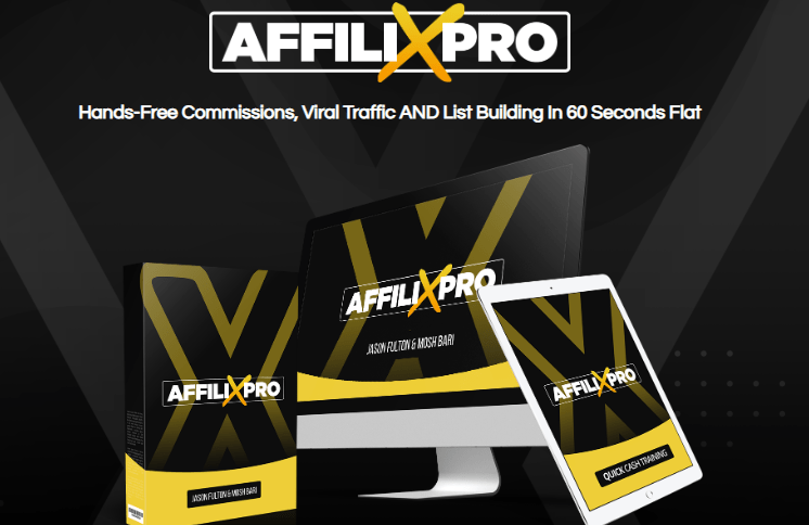 AffiliXPro Software System & OTO by Mosh Bari