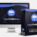 Triple Traffic Bots PRO Software System & OTO by Glynn Kosky Review – Best 3-In-1 Automated Traffic Triple System That will Automate Your Affiliate Marketing Business System and Bank 3+ Figure DAILY Profits With 100% FREE Tools Generate Traffic, Leads, Sales & Affiliate Commissions