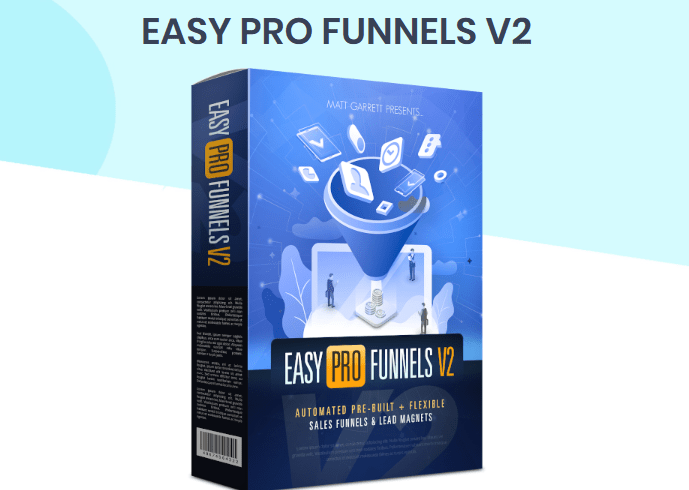 Easy Pro Funnels V2 OTO Upsell Software System by Matt Garret