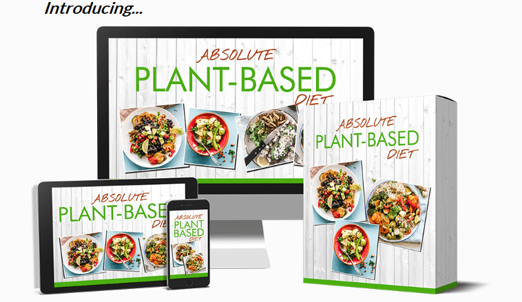 Absolute Plant-Based Diet PLR & OTO Upsell by Huw Hughes