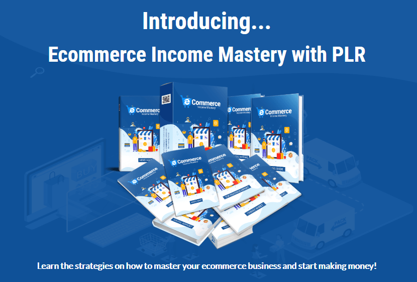 Ecommerce Income Mastery PLR & OTO by FireLaunchers